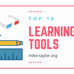My Top 10 Learning Tools